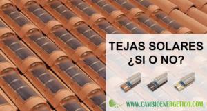 TEJAS SOLARES VS PLACAS SOLARES