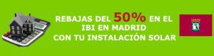 MADRID APOYA EL AUTOCONSUMO FOTOVOLTAICO CON UNA REDUCCIÓN DEL 50% DEL IBI