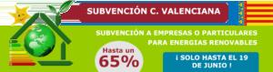 SUBVENCIÓN HASTA UN 65% EN ENERGÍAS RENOVABLES PARA C. VALENCIANA