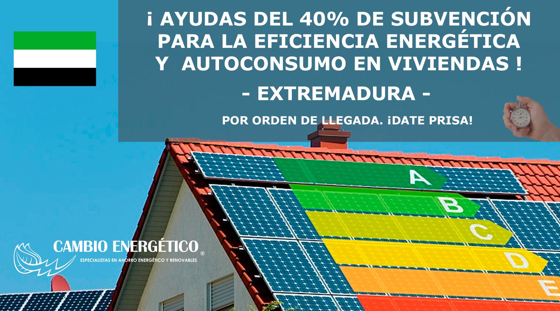 AYUDAS PARA EFICIENCIA ENERGÉTICA Y AUTOCONSUMO EN EXTREMADURA 2019