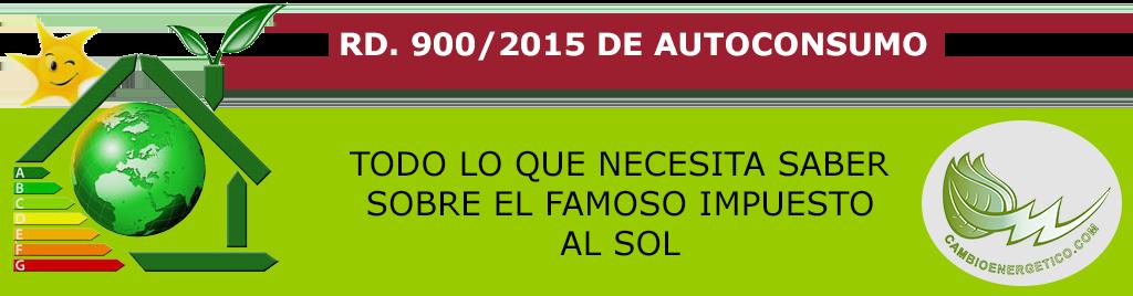 BREVE RESUMEN DEL RD. 900/2015 DE AUTOCONSUMO